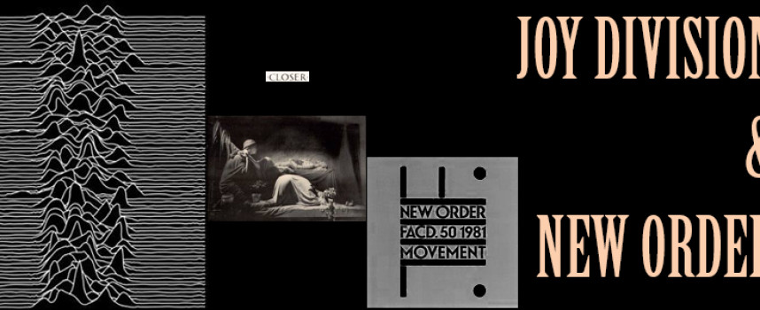 JOY DIVISION /  NEW ORDER – Primigenia assoluta