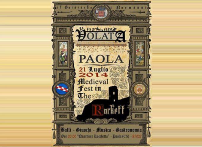 """21 Luglio, 'a vulata. Paola si riscopre """"medievale"""""""