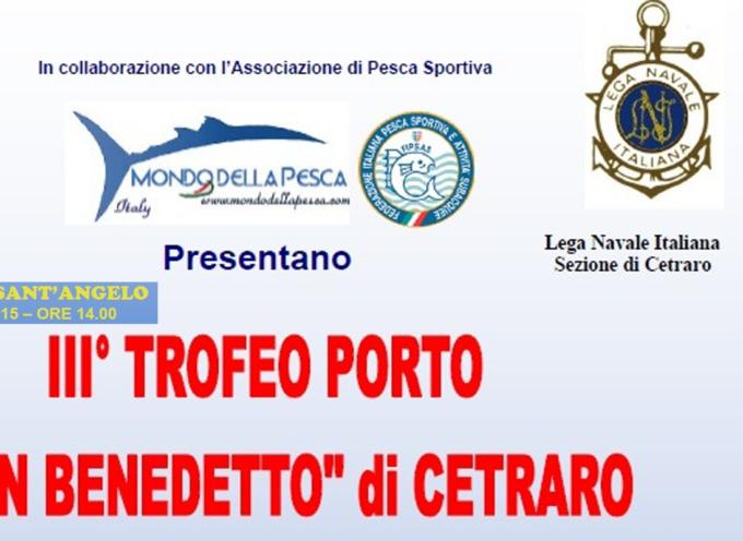 Gara di Pesca Cetraro: 26 Luglio Trofeo Porto San Benedetto