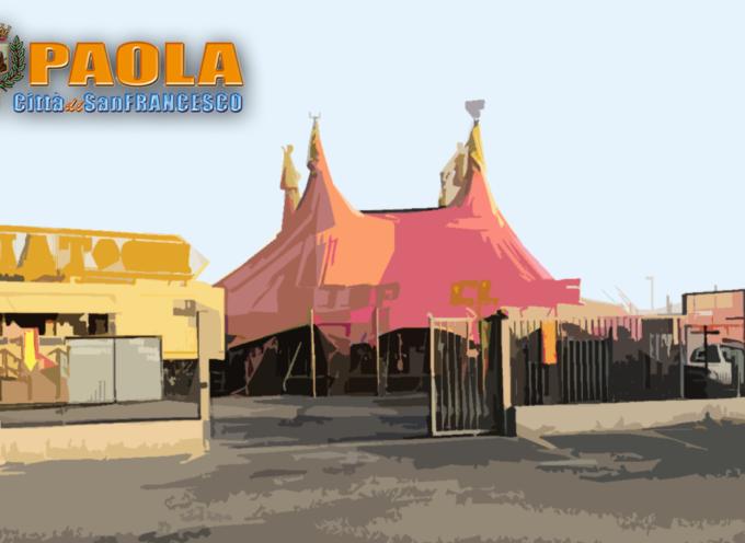 """L' Area Mercatale di Paola ormai è """"buona"""" per il Circo"""