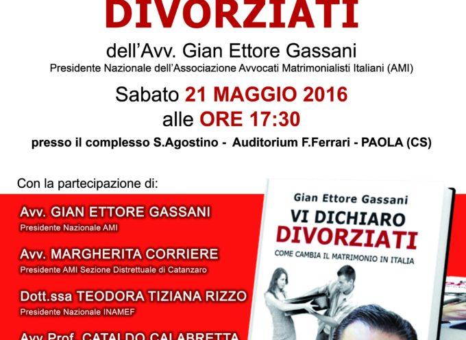 """Paola – """"Vi dichiaro Divorziati"""" sarà presentato al S. Agostino"""