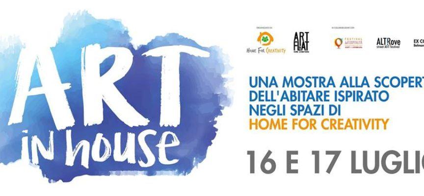 ART IN HOUSE una mostra alla scoperta dell'abitare ispirato negli spazi di Home for Creativity