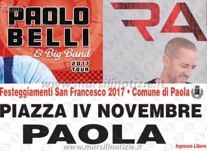 Paola – La Festa Patronale sarà animata dai concerti di Paolo Belli e Raf
