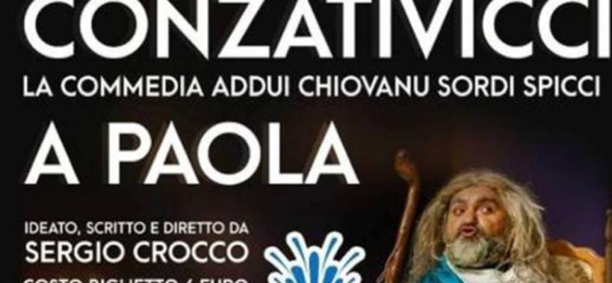 """Paola – Stasera va in scena """"Conzativicci"""", commedia """"sociale"""" di Crocco"""