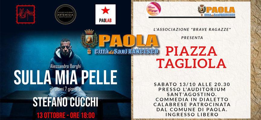 """Paola – Eventi di oggi: alle 18 il """"caso Cucchi"""", alle 20.30 """"Piazza Tagliola"""""""