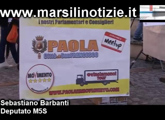M5S Paola, tra mugugni sommessi, il video del comizio di ieri