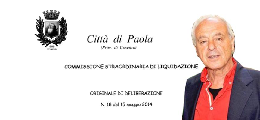 Paola, ma i Commissari Liquidatori che hanno detto?