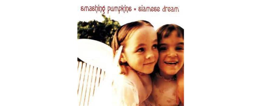 "1000 Dischi da avere: (-994) "" Siamese Dream ""  [Smashing Pumpkins]"