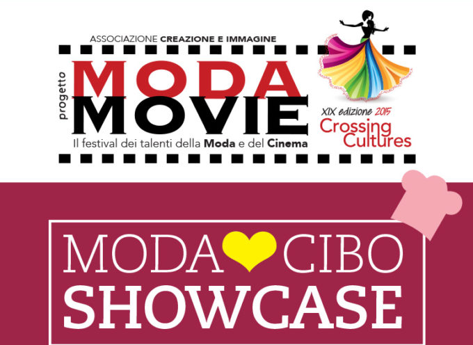 Moda♥Cibo, la novita' di Moda Movie 2015