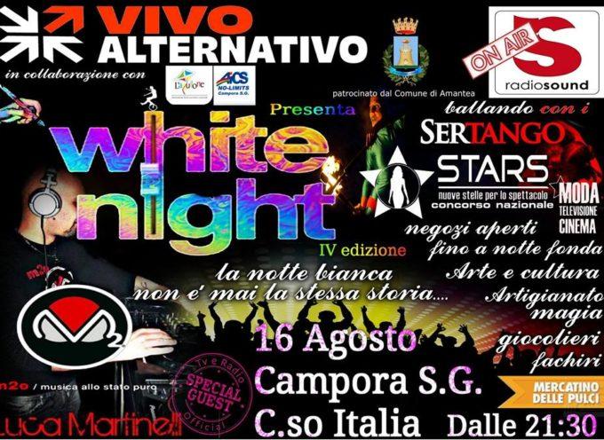 Campora. Musica, cultura e divertimento per la notte bianca