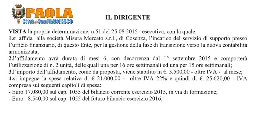 """[Paola] Pure l'ufficio ragioneria ha """"supporti"""" (da 3.500 euro al mese)"""