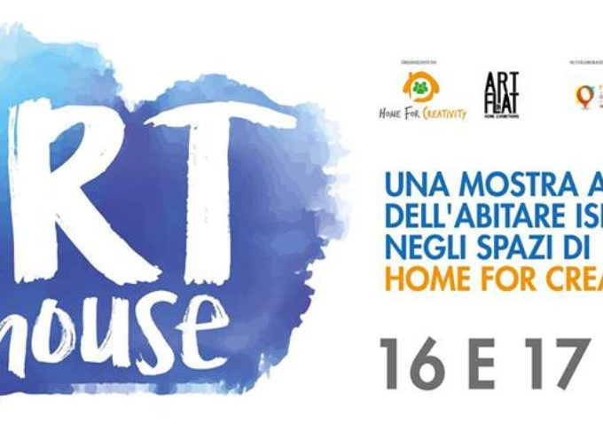 ART IN HOUSE una mostra alla scoperta dell'abitare ispirato negli spazi di Home for Creativity