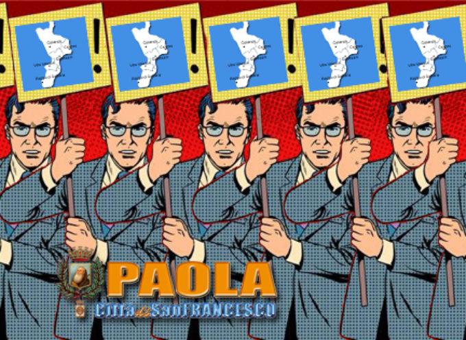 Paola – Quell'impellente necessità di correre per le regionali (6 candidati?)