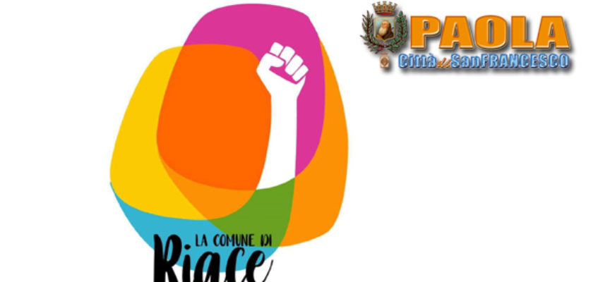 """Paola – """"La Comune di Riace"""" va veloce: chiesto consiglio comunale aperto"""