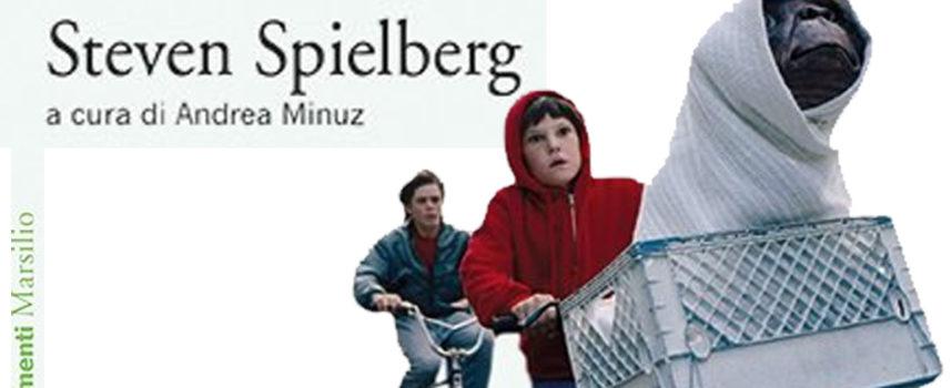 In uscita un volume su Steven Spielberg a cura di Andrea Minuz