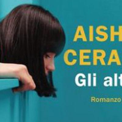 """""""Gli altri"""" – Romanzo di Aisha Cerami (Intervista all'autrice)"""